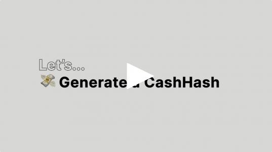 CashHash Video Tutorial. Learn everything here.